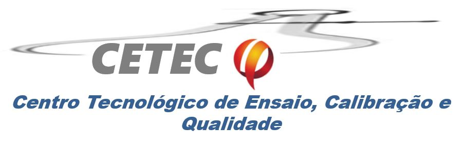 CETECQ - CENTRO TECNOLÓGICO DE ENSAIO CALIBRAÇÃO E QUALIDADE